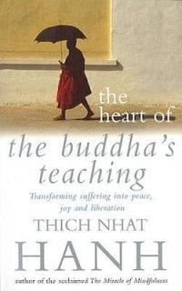Heart of the Buddha's Teaching