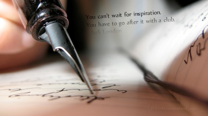 Don't wait for inspiration