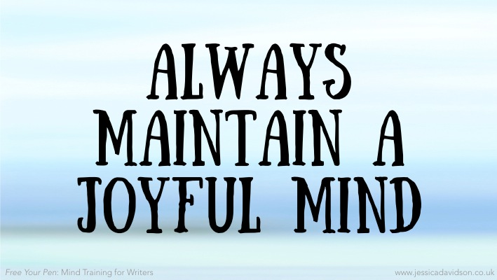Buddhist Writing Prompt: Always Maintain A Joyful Mind